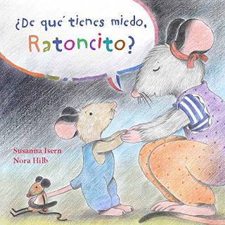 Reseña: «¿De qué tienes miedo, Ratoncito?»