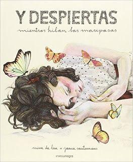Reseña: «Y despiertas mientras hilan las mariposas»