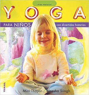 Reseña: «Yoga para niños (con divertidas historias)»