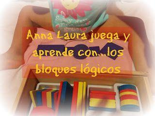 Anna Laura juega y aprende con…los bloques lógicos