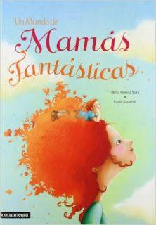 Reseña: «Un mundo de mamás fantásticas»