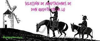 Selección de adaptaciones de «Don Quijote de la Mancha» (#Cervantes400)
