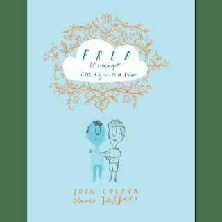 Reseña: «Fred. El amigo imaginario»
