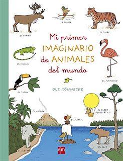 Reseña: «Mi primer imaginario de animales del mundo»
