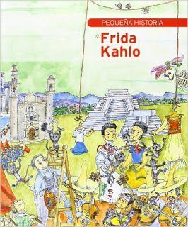 «Pequeña historia de Frida Kahlo»