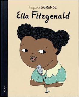 Reseña: «Pequeña y grande Ella Fitzgerald»