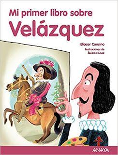 Reseña: «Mi primer libro sobre Velázquez»