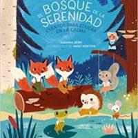 """Reseña: """"El Bosque de la Serenidad"""" + SORTEO"""