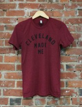 'Cleveland Made Me' on Cardinal Unisex Tee