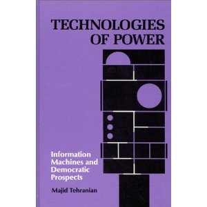 Technologies of Power: Information Machines and Democratic Prospects
