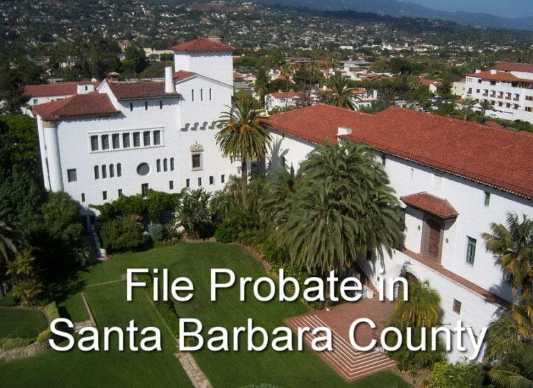 file probate in santa barbara county