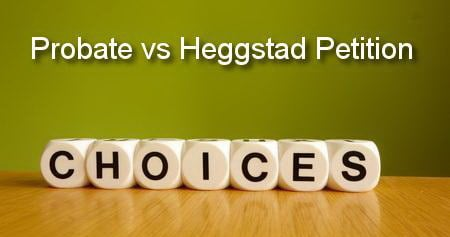 probate vs heggstad petition in california