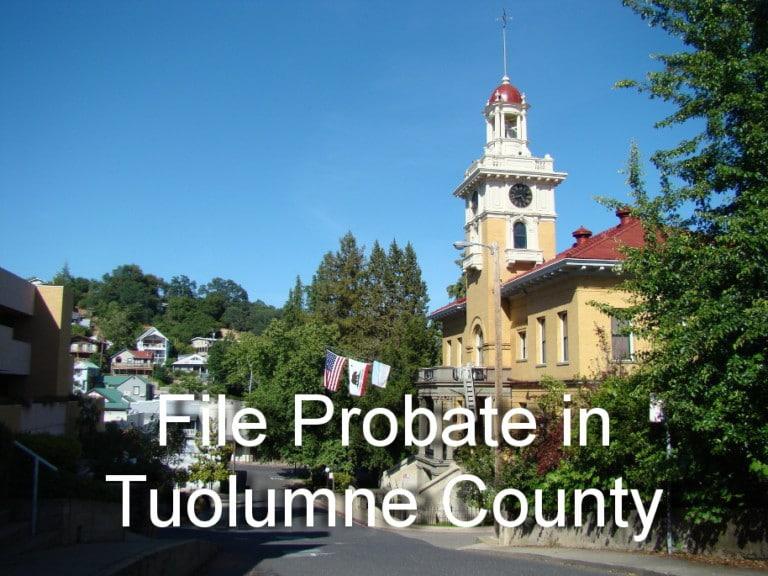 file probate in tuolumne county