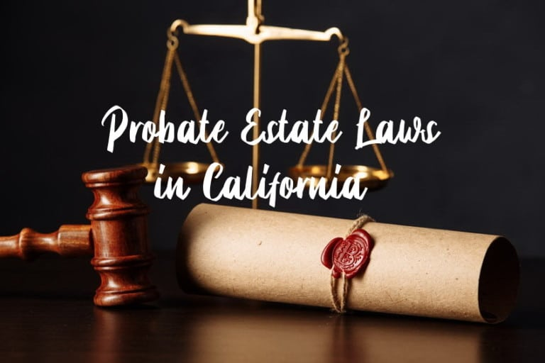 probate estate laws in california
