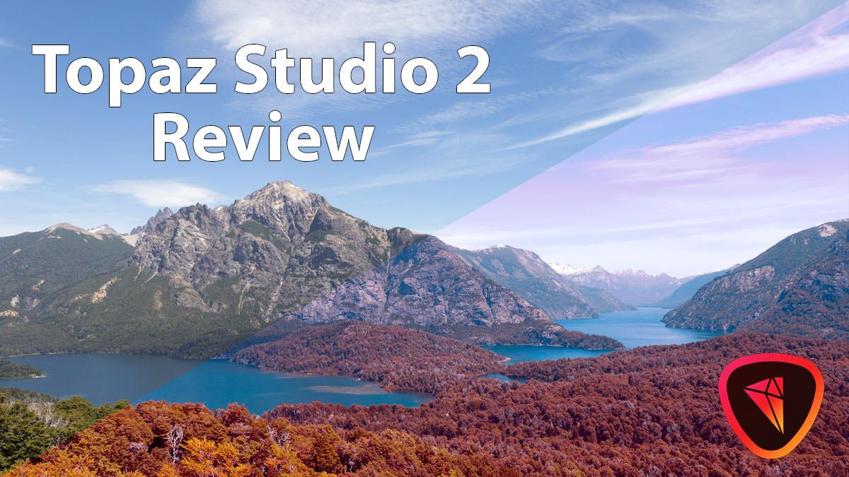 Topaz Studio 2 Review – Creative Image Editor JUNE 2020