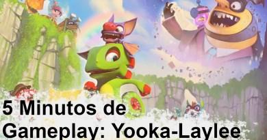 5 Minutos de Gameplay – Yooka-Laylee