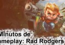 5 Minutos de Gameplay – Rad Rodgers