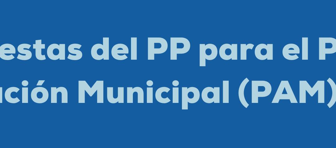 Propuestas del PP para el PAM 2021