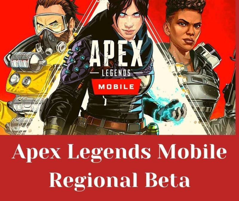 Apex Legends Mobile Regional beta (Game Details)