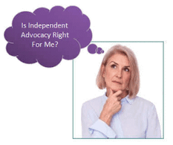 is independent advocacy right for me?