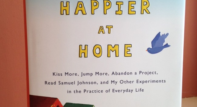 """For Your Consideration: 7 Reasons to Read """"Happier at Home."""""""