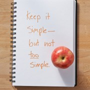 Secret of Adulthood: Keep It Simple–But Not Too Simple.