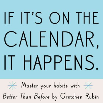 https://i2.wp.com/api.gretchenrubin.com/wp-content/uploads/2014/12/fb_CalendarHappens.jpg