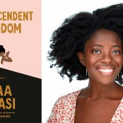 "Podcast 297: Happier Podcast Book Club: Author Yaa Gyasi Talks about Family, Faith, Science, and Belonging in ""Transcendent Kingdom."""