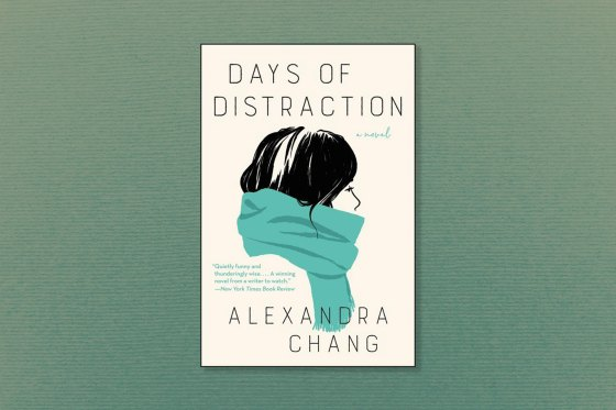 Days of Distraction, by Alexandra Chang