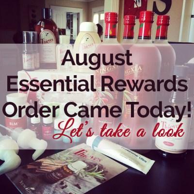 August 14 Essential Rewards Oil Order