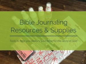 Bible Journaling Resources and Supplies | apileofashes.com