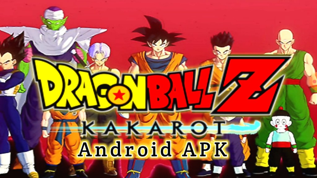 Dragon Ball Z Kakarot Apk Download