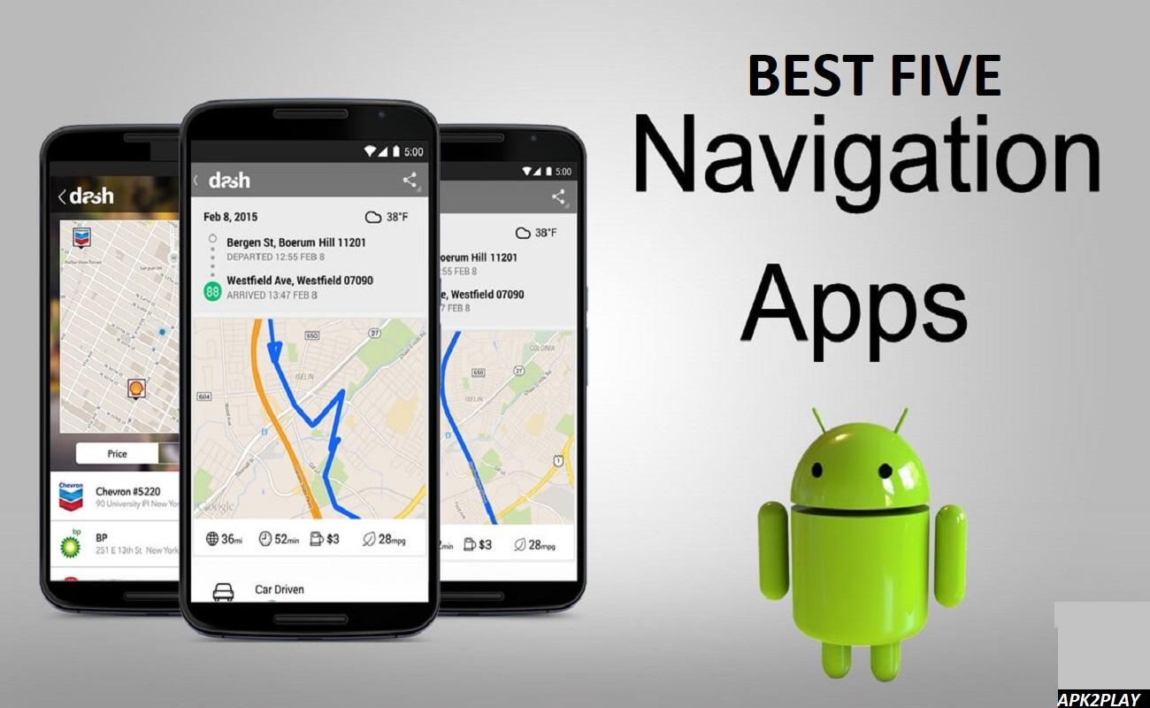Top Five Navigation Apps