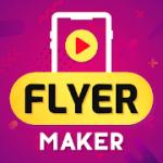 Flyer Maker, Poster Maker With Video v19.0 APK