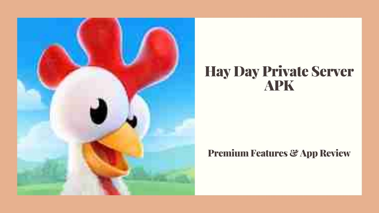 Hay Day Private Server APK 2021(Hay Day MOD )