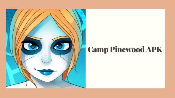 APK Mod Camp Pinewood