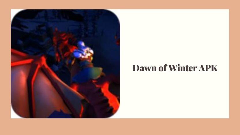 APK Mod Dawn of Winter