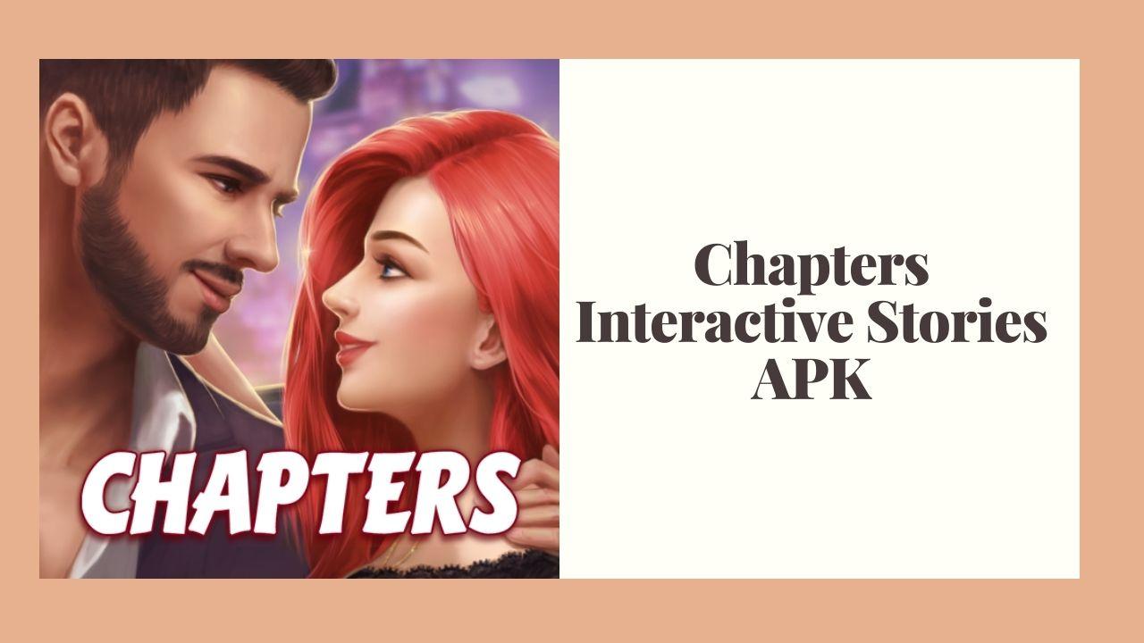 Chapters Interactive Stories Mod APK para download grátis