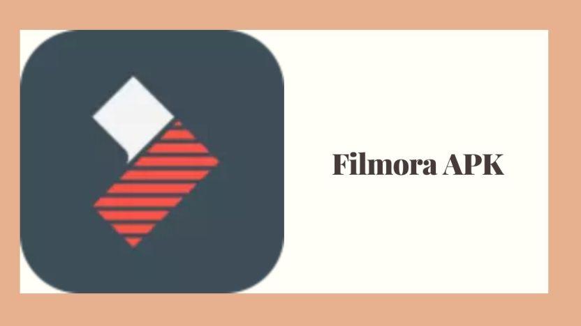 APK Filmora