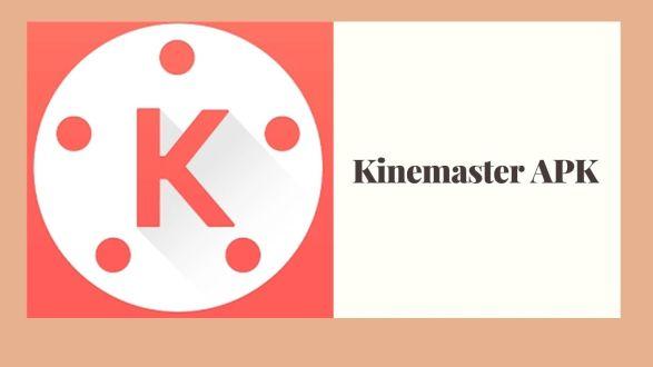 APK Kinemaster Mod