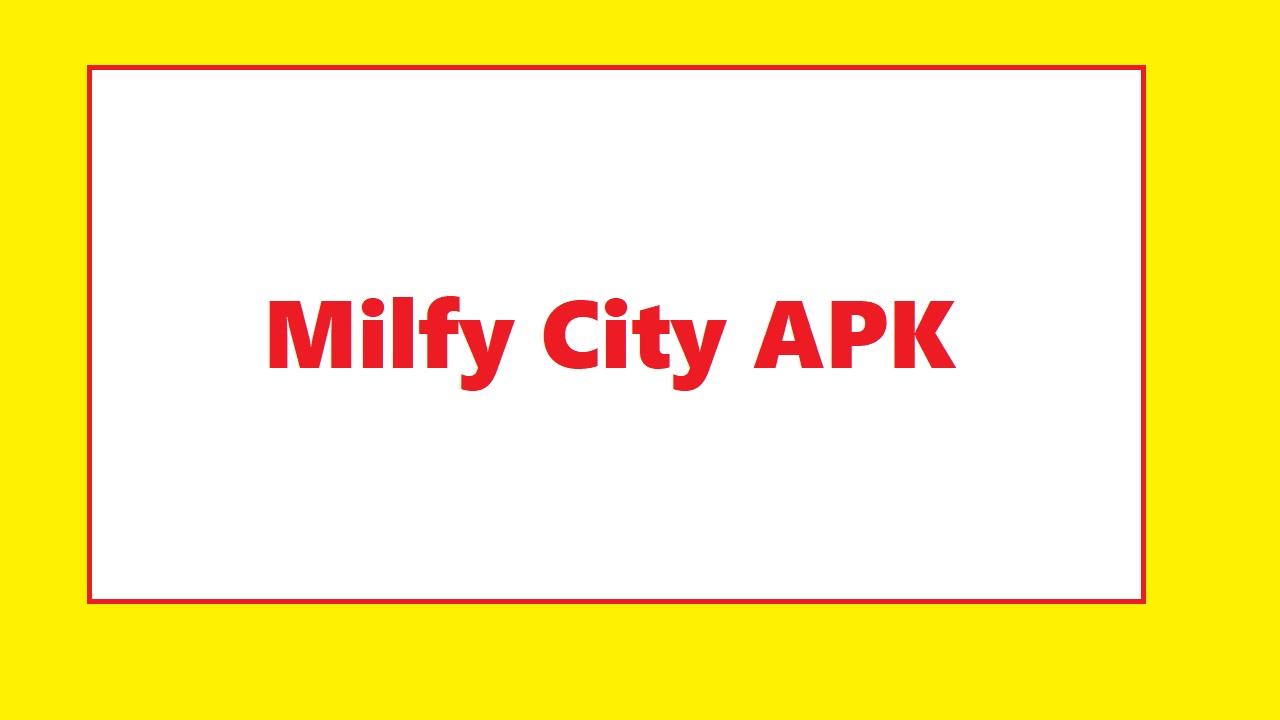 Milfy City APK Mod