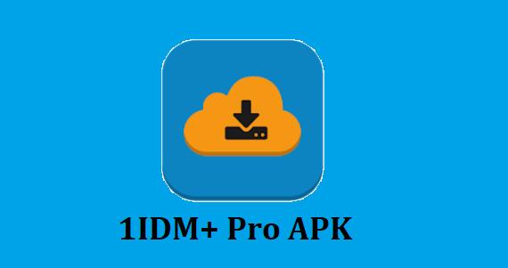 1IDM + Pro APK