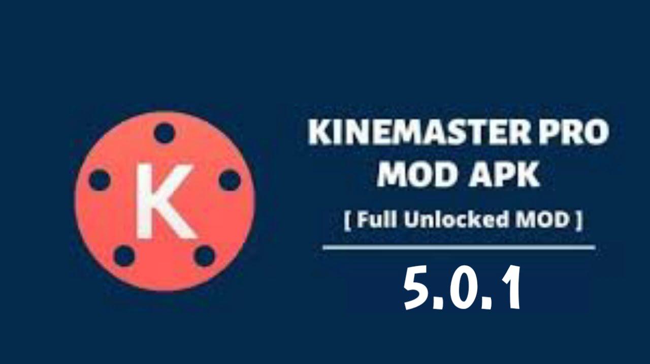 KINEMASTER PRO MOD APK 5.0.1