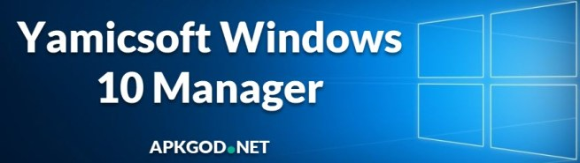 Yamicsoft Windows 10 Manager v3.3.0 + Crack [Latest]