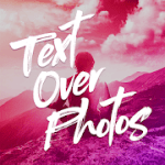 Text Over Photo Pro V 6.2 APK