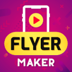 Flyer Maker Poster Maker With Video 20.0