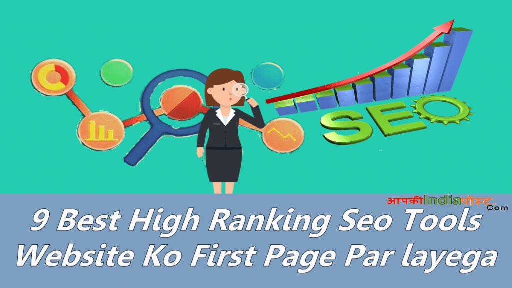 9 Best High Ranking Seo Tools Website Ko First Page Par layega