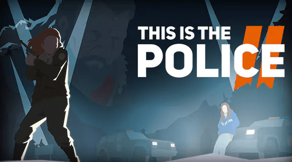 This Is the Police v1.1.3.0 Apk Free Download