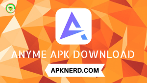 AnYme Apk Download