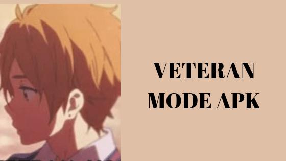 Veteran Mode APK [For Android Pie] Download - APKNERD
